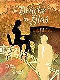 Die Brücke aus Glas: Gabos Geheimnis