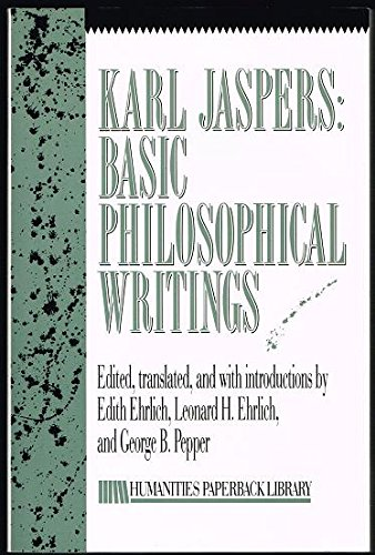 Karl Jaspers: Basic Philosophical Writings: Selections (Humanities Paperback Library)