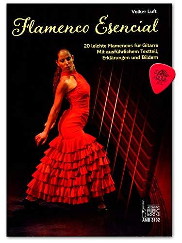 Flamenco Esencial - 20 leichte Flamencos für Akustische Gitarre mit ausführlichem Textteil, Erklärungen und Bildern. Noten und Tabulaturen, Plek - 9783869473925