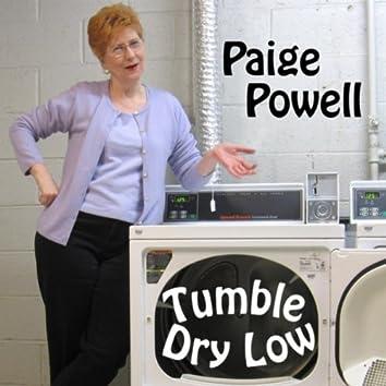 Tumble Dry Low