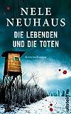 Neuhaus, Nele: Die Lebenden und die Toten