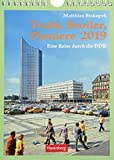 Trabi, Broiler, Pioniere - Kalender 2019: Eine Reise durch die DDR