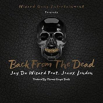 Back from the Dead (feat. Jeaux London)