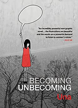 Becoming Unbecoming by [Una]