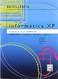 Informática XP. Humanides y ciencias sociales - Artes - 9788421831205