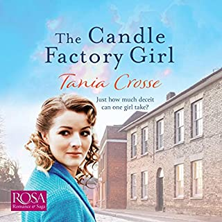 The Candle Factory Girl                   By:                                                                                                                                 Tania Crosse                               Narrated by:                                                                                                                                 Louise Williams                      Length: 11 hrs and 34 mins     2 ratings     Overall 5.0