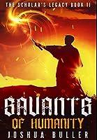 Savants Of Humanity: Premium Hardcover Edition