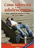 COMO SOBREVIVIR A SUS ADOLESCENTES (NIÑOS Y ADOLESCENTES)