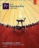 Adobe Premiere Pro Classroom in a Book (2020 release) (English Edition)