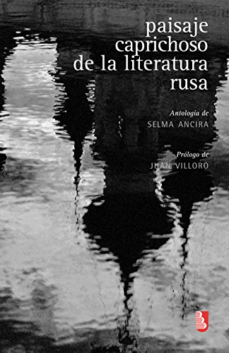 Paisaje caprichoso de la literatura rusa. Antología (Biblioteca Universitaria De Bolsillo)