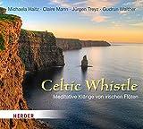 Celtic Whistle: Meditative Klänge von irischen Flöten