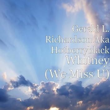 Whitney (We Miss U) [feat. Loree Pina, Angel Monet, Lisa Lee, Raphael Deas, C4 & Wayne Jones]