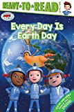 Every Day Is Earth Day (Ready Jet Go!)