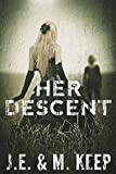 Her Descent: A Psychological Horror Novel (English Edition)