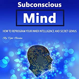 Subconscious Mind: How to Reprogram Your Inner Intelligence and Secret Genius audiobook cover art