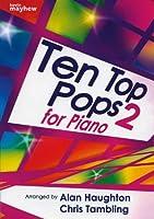 Ten Top Pops for Piano - Book 2