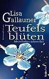 Teufelsblüten: Meierhofers achter Fall. Österreich Krimi (Meierhofer ermittelt 8)