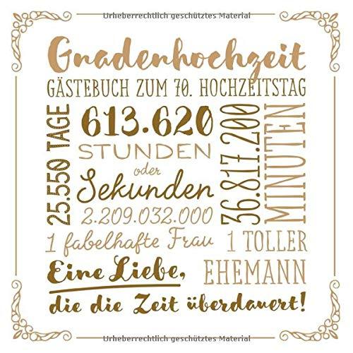 Gnadenhochzeit ~ Gästebuch zum 70. Hochzeitstag: Vintage Dekoration zur Feier der Gnaden-Hochzeit...