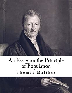 An Essay on the Principle of Population: The Future Improvement of Society