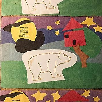 Papa Bear Sings Baby Bear a Lullaby in a Bear House