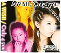 A WISH/Only 4 you