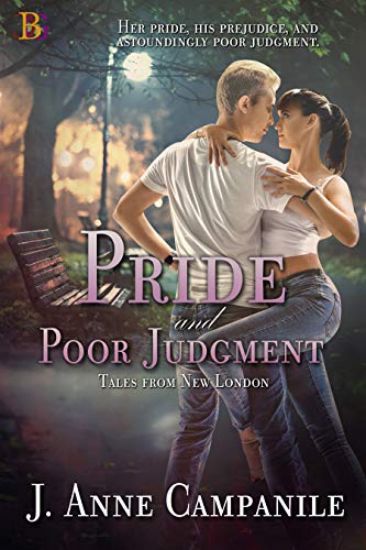 Pride and Poor Judgment by [J Anne Campanile]