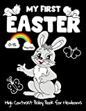 My First Easter, High Contrast Baby Book for Newborns, 0-12 Months: Black and White Baby Book from Birth   Full of Easter Themed Images to Develop your Babies Eyesight   The Perfect Gift for a Toddler