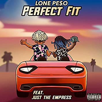 Perfect Fit (feat. Just the Empress)