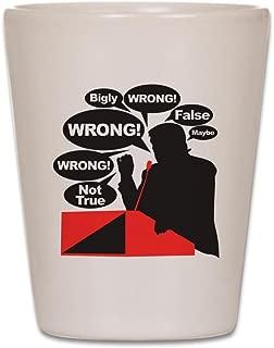 CafePress - Donald Trump-Mr. Right - Shot Glass, Unique and Funny Shot Glass