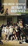 Retour à Varennes par Villemin-Sicherman