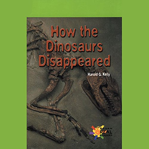 How the Dinosaurs Disappeared audiobook cover art