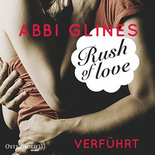 Rush of Love - Verführt (Rosemary Beach 1) Titelbild