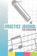 Practice Journal: For Musicians