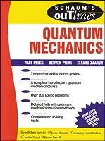 Schaum's Outline of Quantum Mechanics (Schaum's Outlines)