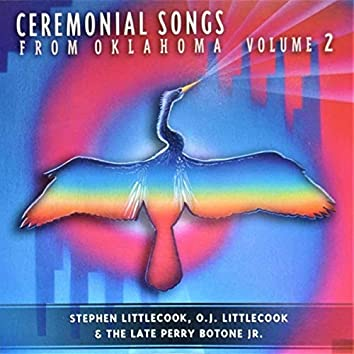 Ceremonial Songs from Oklahoma, Vol. 2