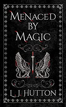 Menaced by Magic by [L. J. Hutton]