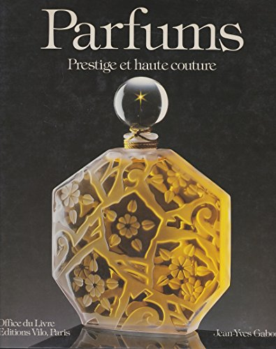 Parfums: Prestige et haute couture