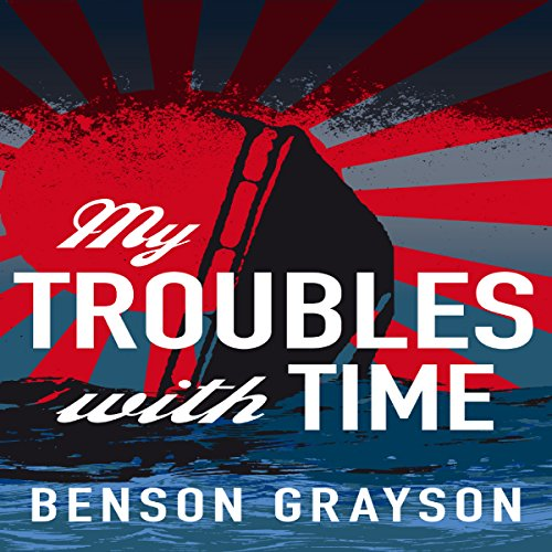My Troubles with Time audiobook cover art