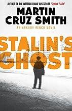 Stalin's Ghost by Martin Cruz Smith (2014-02-13)