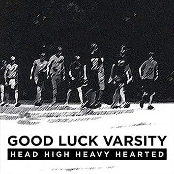Head High Heavy Hearted
