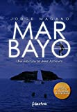 MAR BAYO: (Jaime Azcárate #4) (Aventuras de Jaime Azcárate)