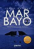 MAR BAYO (Aventuras de Jaime Azcárate nº 4)