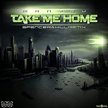 Take Me Home (Remixes)