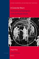 A Contrite Heart: Prosecution and Redemption in the Carolingian Empire (Studies in Medieval & Reformation Traditions)