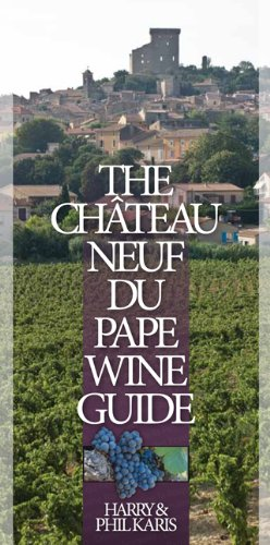 The Châteauneuf-du-Pape Wine Guide