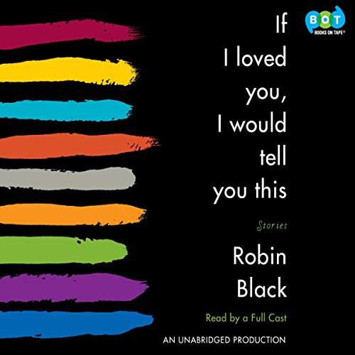 If I Loved You, I Would Tell You This audiobook cover art