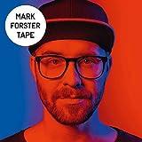 Tape von Mark Forster