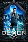 The First Demon: a supernatural action adventure (Cards of Death Book 1)