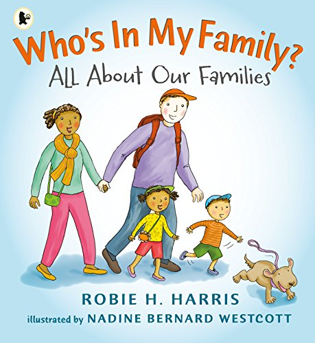 Who's In My Family? by Robie Harris