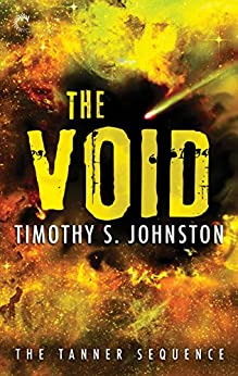The Void (The Tanner Sequence Book 3) by [Timothy S. Johnston]